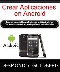Crear Aplicaciones en Android Spanish for Kindle