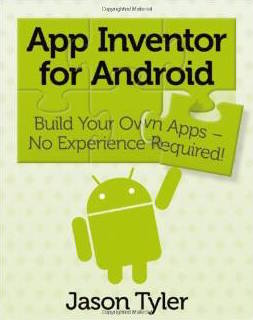 App Inventor for Android - No Experience Required