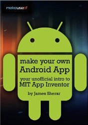 Unofficial Intro to MIT App Inventor for Kindle